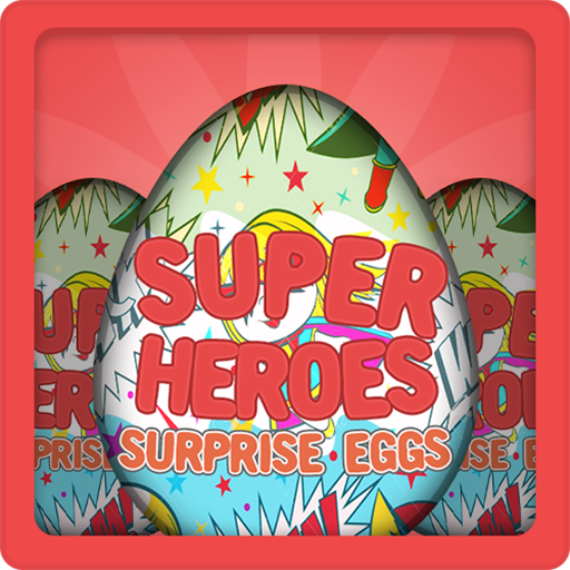 Super Heroes Surprise Eggs Hack Cheats Android iOS
