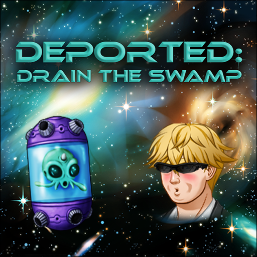 Deported: Drain the Swamp Hack Cheats Without Generator